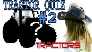 Tractor QUIZ #2