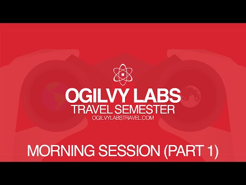 #OgilvyLabDay Travel Semester - Morning Session