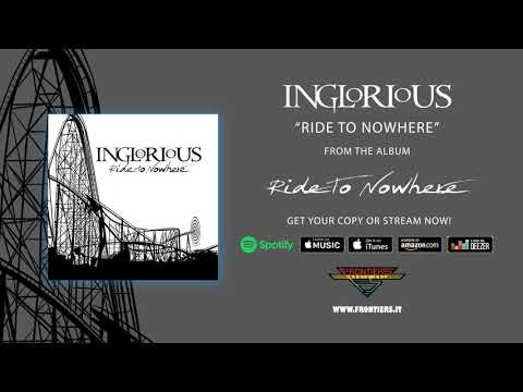 "Inglorious - ""Ride To Nowhere"" (Official Audio)"