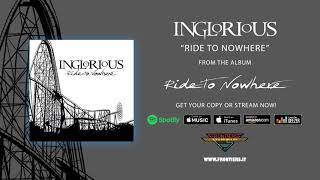 """Inglorious – """"Ride To Nowhere"""" (Official Audio)"""