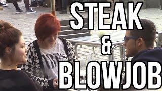 STEAK & BLOWJOB DAY MARCH 14TH PRANK