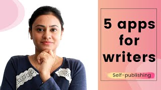 Apps for writers || Self-Publishing