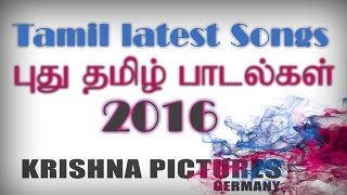 Download Hindi Video Songs - Tamil latest songs 2016