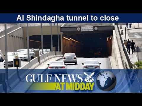 Al Shindagha tunnel to close - GN Midday