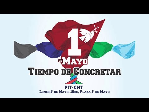PIT-CNT Acto 1 de mayo 2017 Completo HD