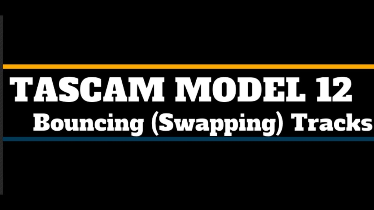 Download Tascam Model 12 Bouncing (swapping) Tracks