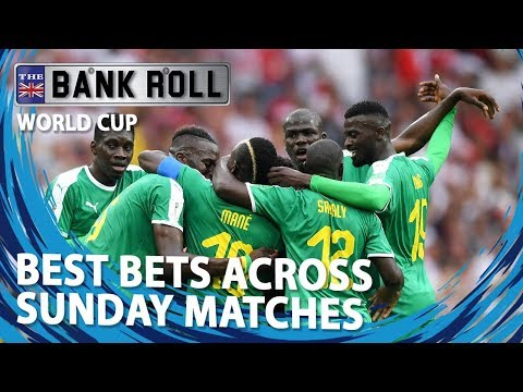 Best Bets Across Sunday's World Cup 2018 Matches | Team Bankroll Betting  Tips