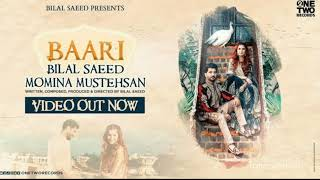 Baari by Bilal Saeed and Momina Mustehsan | Official Audio Music | Latest Song 2019