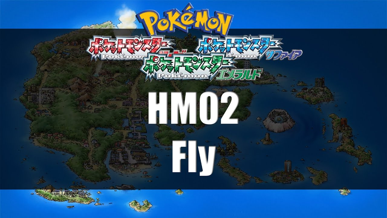 Pokemon Ruby Sapphire Emerald Where To Find Hm02 Fly