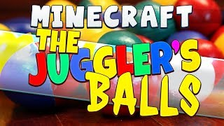 Minecraft - The Juggler