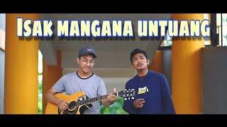 Download lagu ISAK MANGANA UNTUANG  - COVER ALVIS DEVITRA & VIQRIE