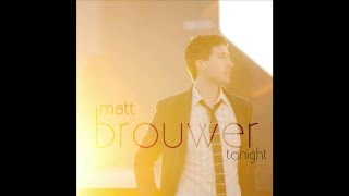 Watch Matt Brouwer Tonight video