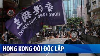 """Luật an ninh quốc gia Hong Kong tiêu huỷ """"một quốc gia hai chế độ"""""""
