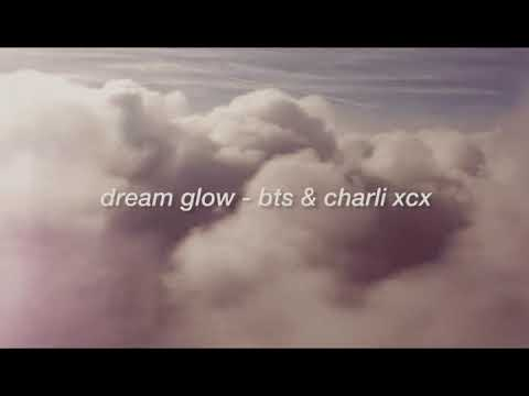 """""""dream glow"""" - bts & charli xcx but ur escaping reality & flying in ur dreams // triple layered edit from YouTube · Duration:  3 minutes 45 seconds"""