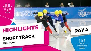 Highlights day 4 I Short Track Men and Women 500m | Winter Universiade 2019
