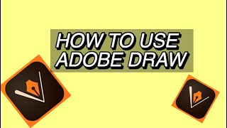 HOW TO USE ADOBE DRAW / WITH STEPS ! ( MUST WATCH )