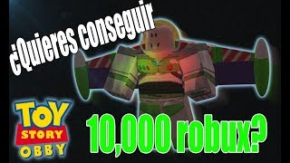 You want to get 10, 000 robux? I'll tell you like JorGetus Roblox Toy Story Obby