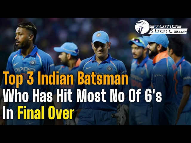 Top 3 Indian Batsman With Most Sixes In 20th Over in T20 Cricket | Final Over Drama | Death Over