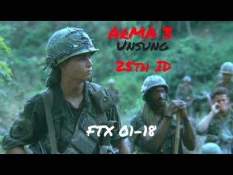 Arma 3 Unsung 25th ID FTX 01-18