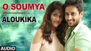 Video O Soumya Full Audio Song   Aloukika   Manoj Nandam, Srimitra download MP3, 3GP, MP4, WEBM, AVI, FLV Mei 2018