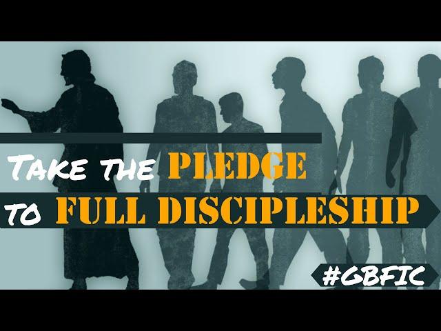 The Pledge to Discipleship - Pastor Adam Blackstock