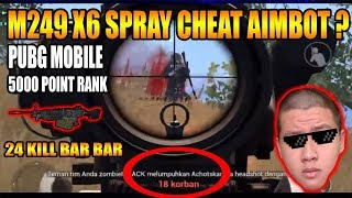 CHEAT?? AIMBOT M249 X6 NO RECOIL BAR BAR RANK PUBG MOBILE