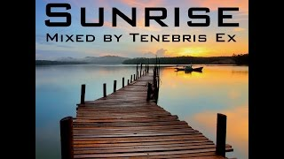 [1 HOUR MIX] Sunrise: The Most Beautiful EDM on YouTube, Vol. 1 || Mixed by Tenebris Ex