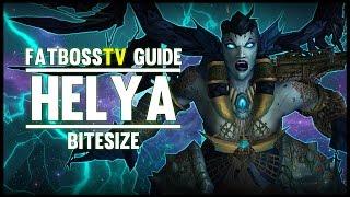 Helya Bitesize Normal & Heroic Guide - FATBOSS