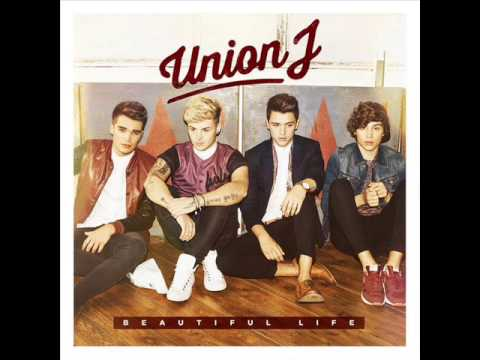 Union J - Beautiful Life (Official Audio)