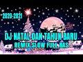Dj Natal Terbaru  Remix Slow Full Bass  Mp3 - Mp4 Download