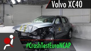 Volvo XC40 - 2018 - Crash test Euro NCAP