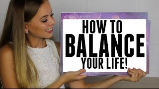 HOW TO BALANCE YOUR TIME! | SCHOOL, SOCIAL LIFE, WORK, SPORT, CHURCH & MORE!