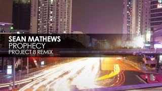 Sean Mathews  Prophecy Project 8 Remix @ www.OfficialVideos.Net