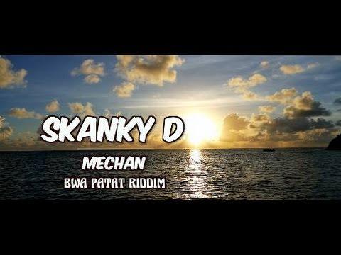 MECHAN - SKANKY D (Clip officiel reggae)