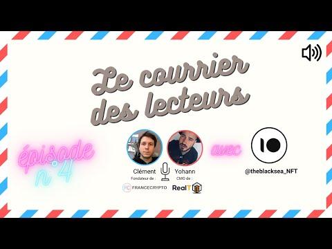 """Podcast : """"Le courrier des lecteurs"""" : Les NFTs w/ theblacksea_NFT"""