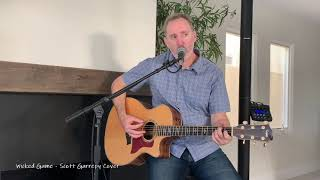 Wicked Game (Chris Isaak) - Scott G Cover