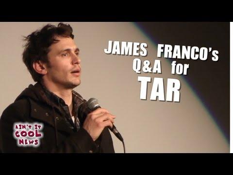 James Franco Tar Q&A