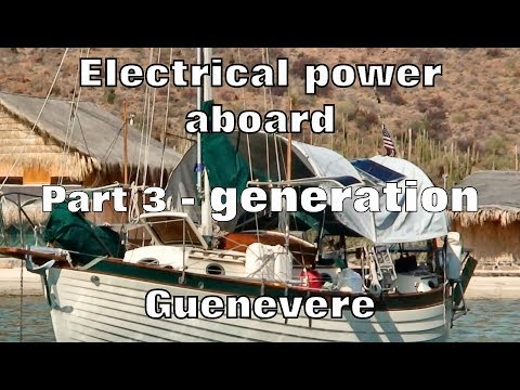 Electrical Power Aboard, Part 3 - Generation