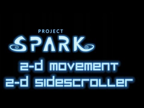 Project Spark tutorial #11 2D Movement