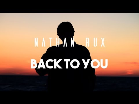 Nathan Rux - Back To You