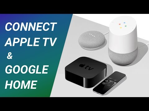 How We Connected Google Home To Apple TV In Only 30 Seconds