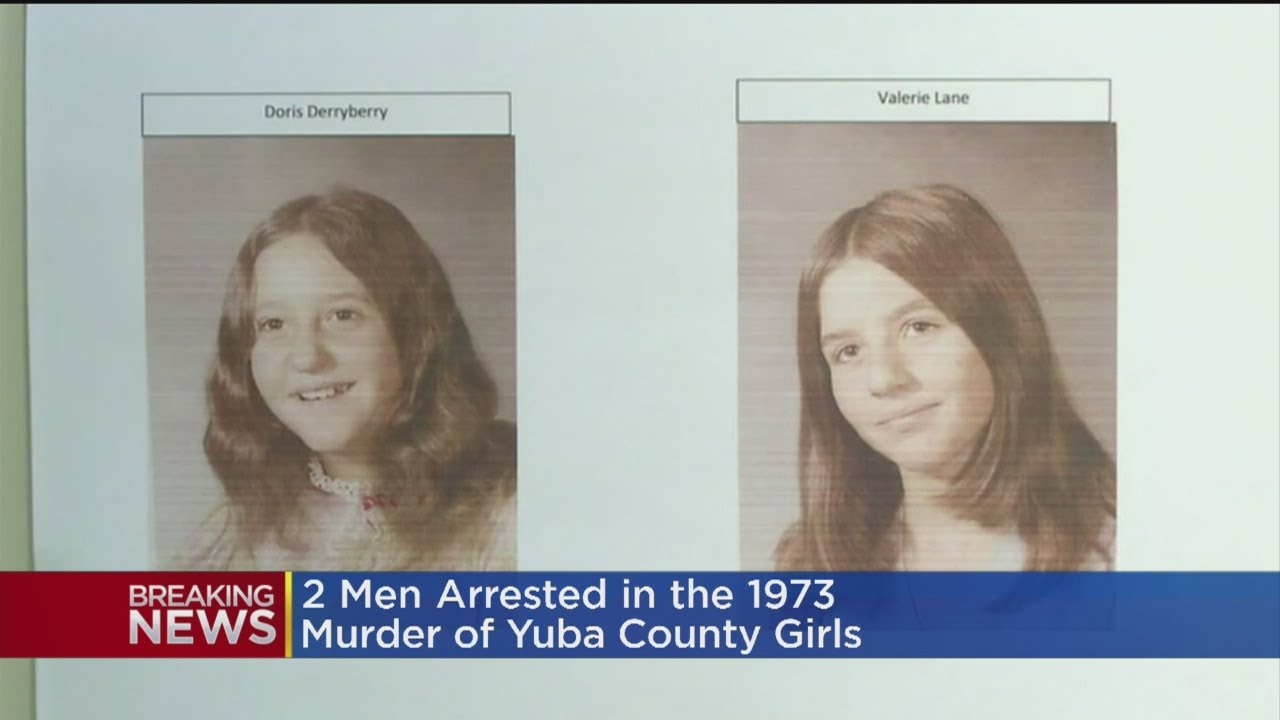 Cold Case Murders Solved: 2 Men Arrested In 1973 Slaying Of Olivehurst Girls