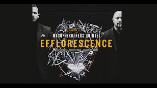 "Mason Brothers Quintet - ""Efflorescence"" - EPK (Live footage + Interview)"