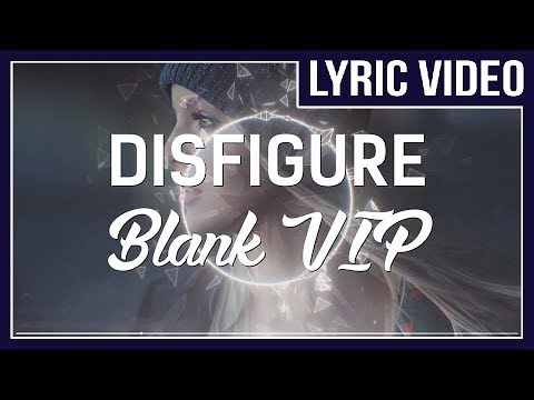 Disfigure - Blank VIP (feat. Tara Louise) [LYRICS]  • No Copyright Sounds • letöltés