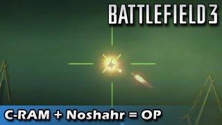 C-RAM Ruining Noshahr Canals Conquest! (Battlefield 3 Gameplay/Commentary)