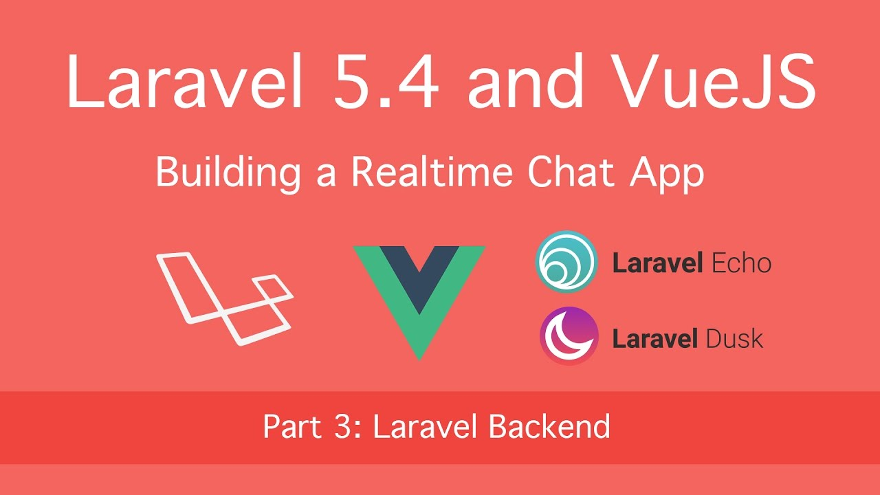 Building a Realtime Chat App with Laravel 5 4 and VueJS - Joshua P