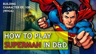 How to Play Superman in Dungeons amp Dragons DC Comics Build for DampD 5e