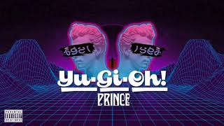 Prince - Yu-Gi-Oh! (hook by RedMaster) [Audio]