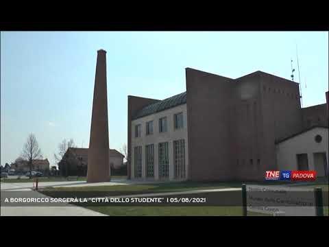 """A BORGORICCO SORGERÀ LA """"CITTÀ DELLO STUDENTE""""    05/08/2021"""