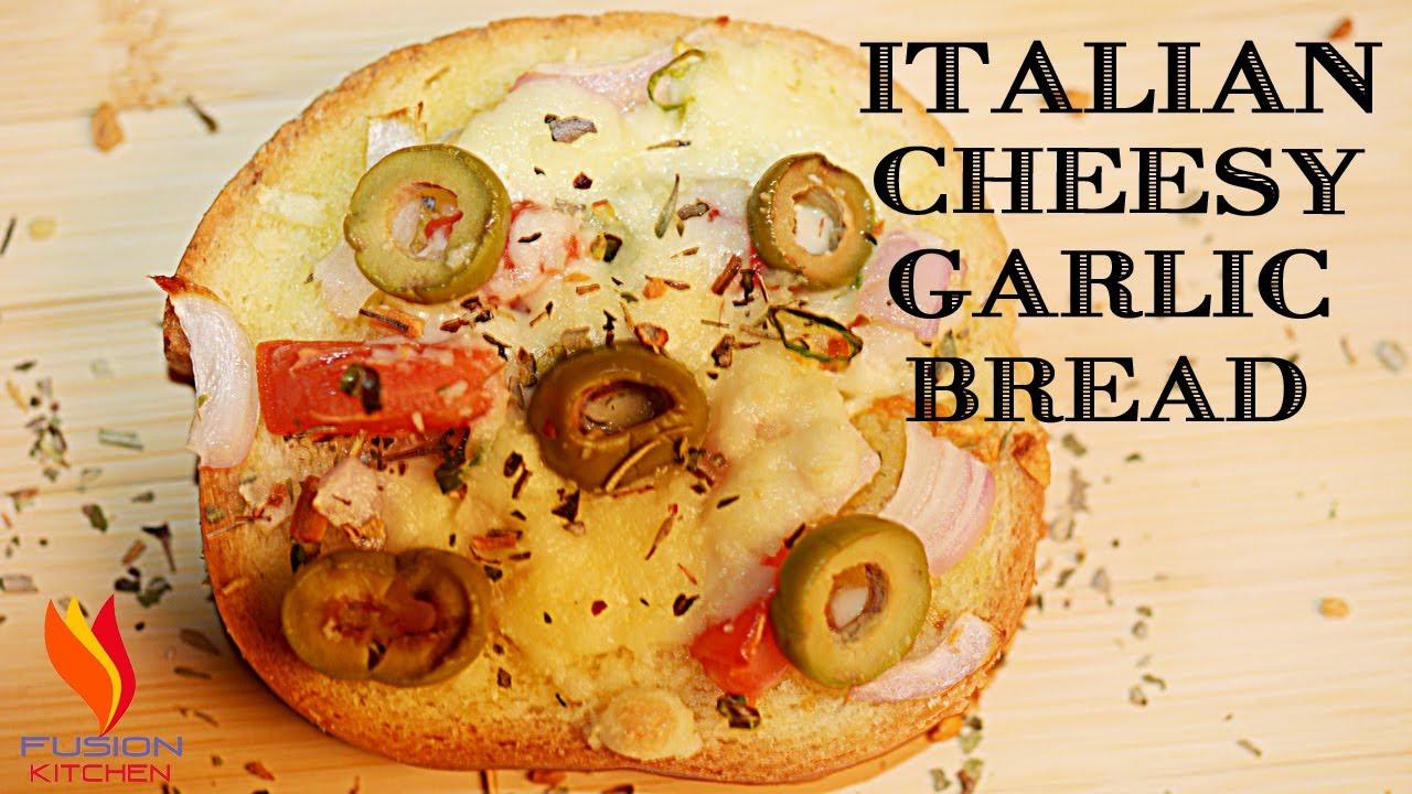 Italian Cheesy Garlic Bread Garlic Bread Cheese Bread Italian